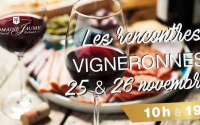Rencontres Vigneronnes au Domaine JAUME 25 et 26 Novembre 2017